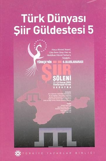 TYB Kitapları 26: Türk Dünyası Şiir Güldestesi 5