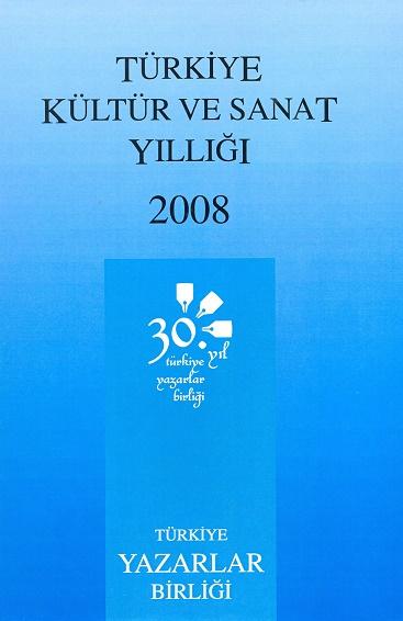 TYB Kitapları 35: 2008 yılı Kültür ve Sanat Yıllığı