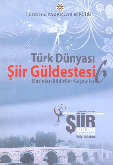 TYB Kitapları 37: Türk Dünyası Şiir Güldestesi 6