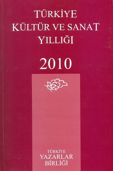TYB Kitapları 41: 2010 Kültür ve Sanat Yıllığı