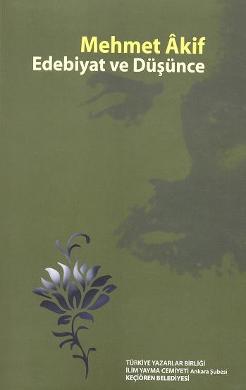 TYB Kitapları 43: Mehmet Akif: Edebiyat ve Düşünce