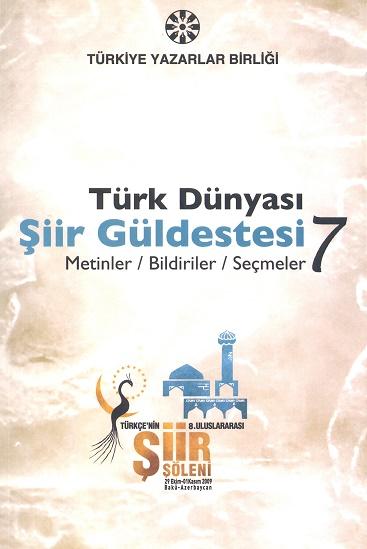 TYB Kitapları 47: Türk Dünyası Şiir Güldestesi 7