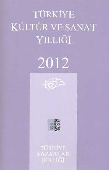 TYB Kitapları 48: 2012 yılı Kültür Sanat Yıllığı