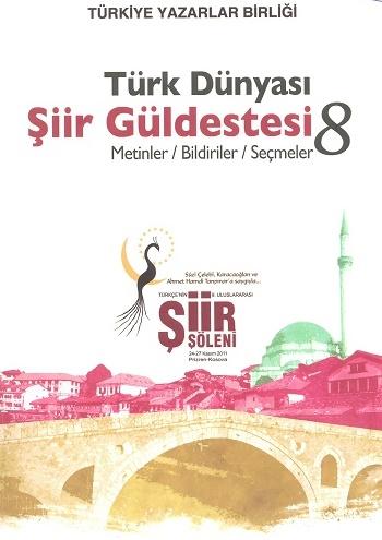 TYB Kitapları 49: Türk Dünyası Şiir Güldestesi 8