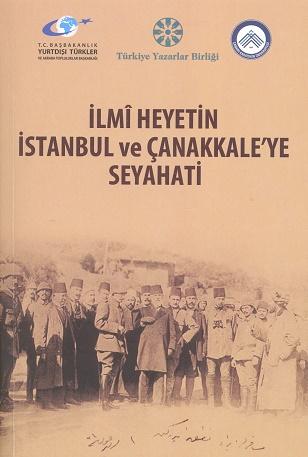 TYB Kitapları 66: İlmî Heyetin İstanbul ve Çanakkale'ye Seyahati