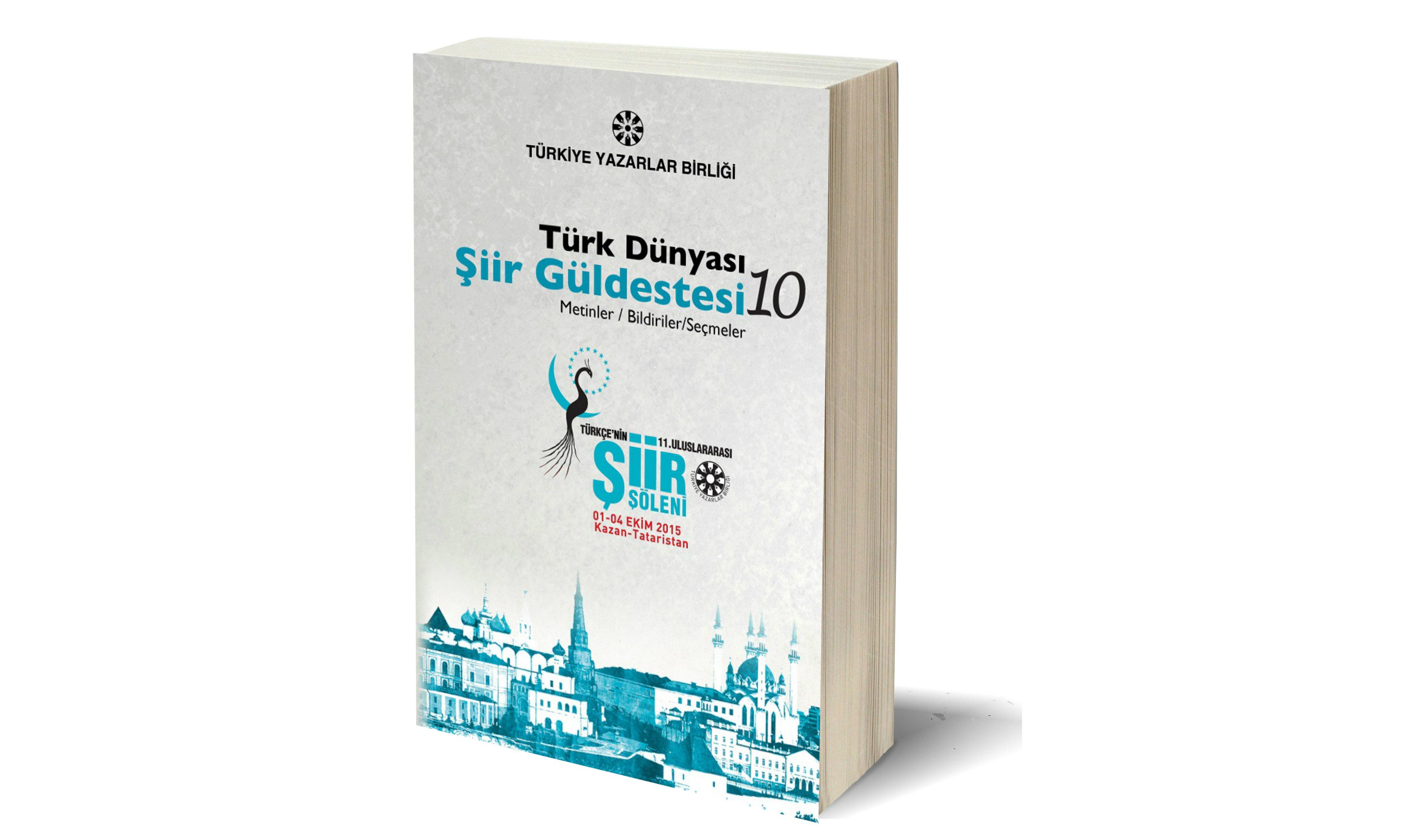 TYB Kitapları 73: Türk Dünyası Şiir Güldestesi 10