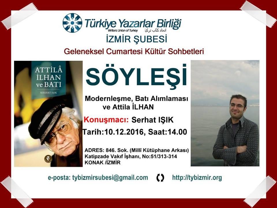 İzmir Şubesinde: Modernleşme, Batı Alımlaması ve Attila İLHAN