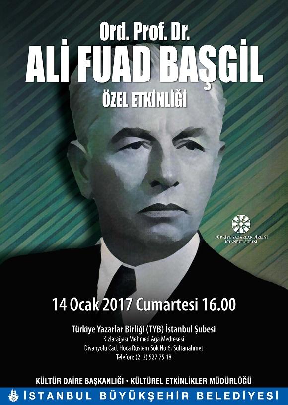 Ord. Prof. Dr. Ali Fuad Başgil TYB İstanbul'da Anılacak