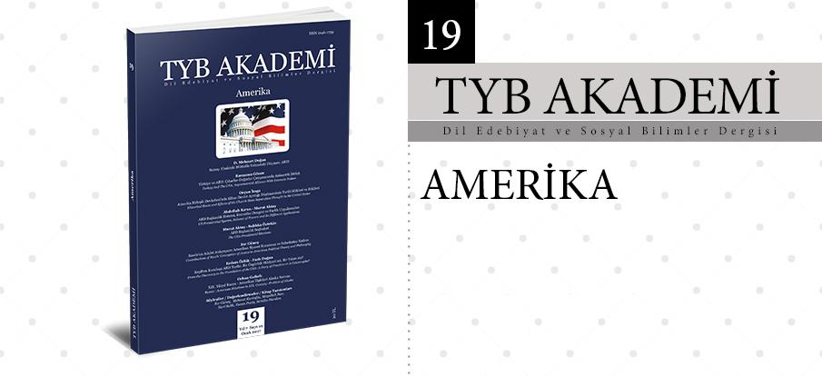 TYB Akademi'nin 7. yılında ilk sayısı: Amerika