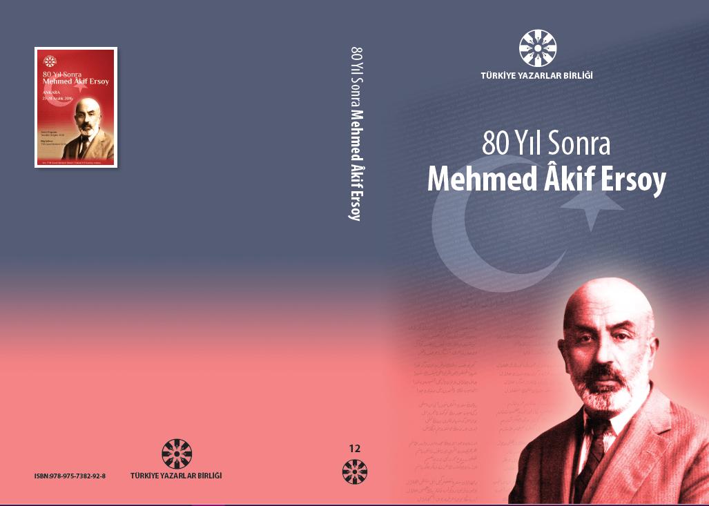 80 Yıl Sonra Mehmed Âkif Ersoy kitabı yayınlandı