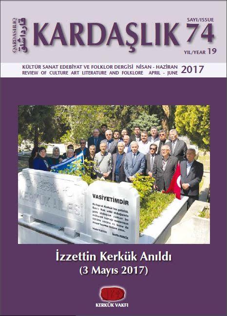 KARDAŞLIK dergisinin 74. sayısı çıktı.