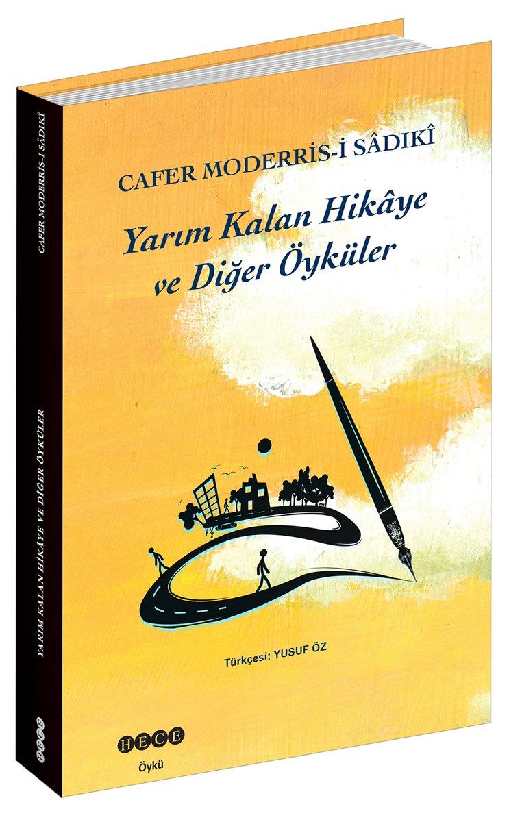 """""""Bir edebiyat delisi"""" Cafer Moderris-i Sâdıkî'den öyküler Hece Yayınlarından çıktı"""