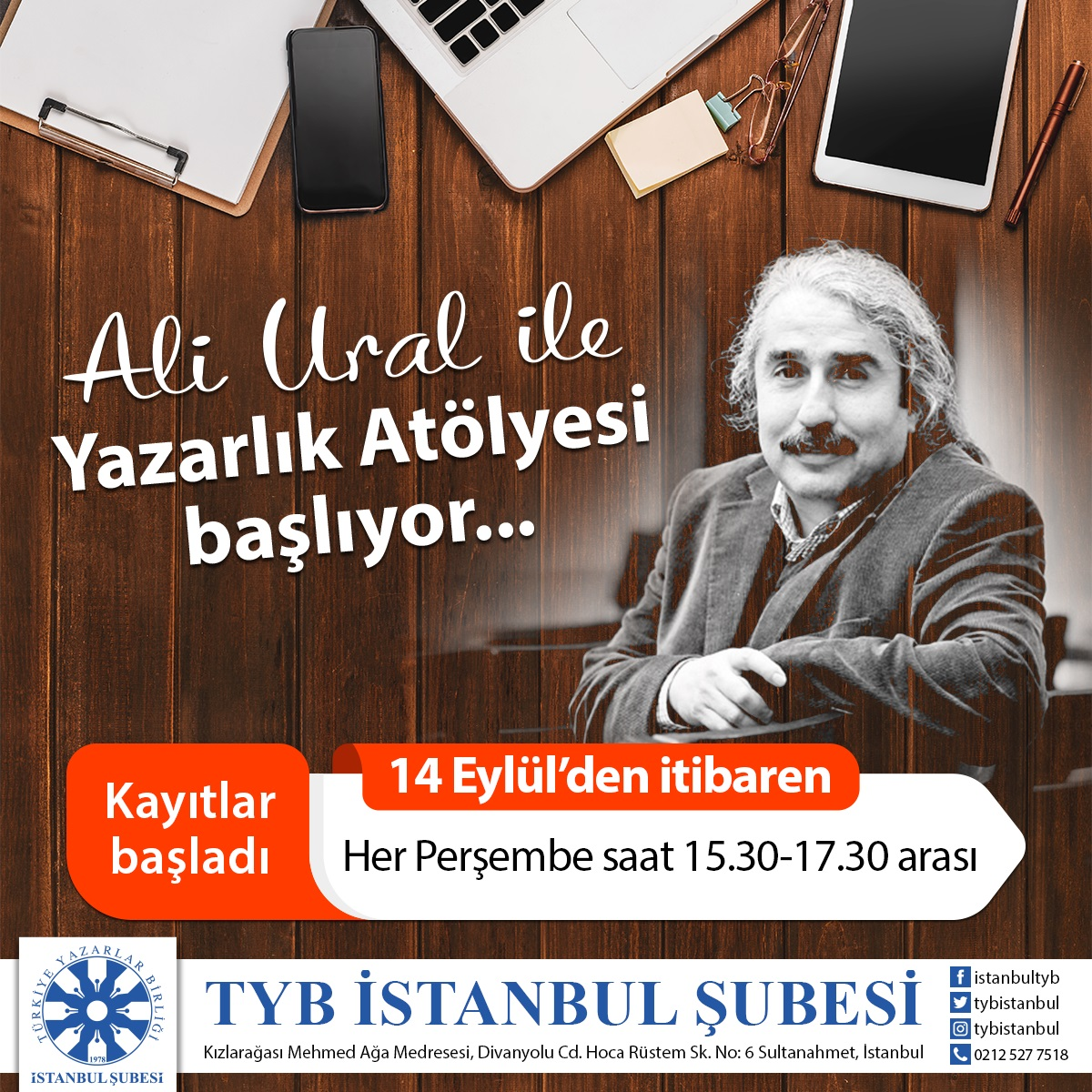 A.Ali Ural'la Yazarlık Atölyesi TYB İstanbul'da Başlıyor