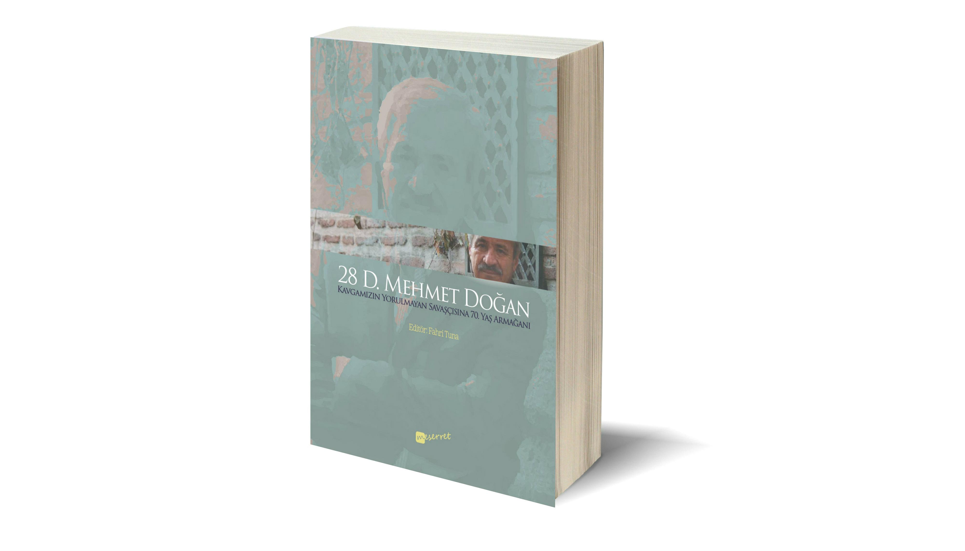 Güzel Bir Vefa Armağanı: D. Mehmet Doğan'a 70 Yaş Kitabı