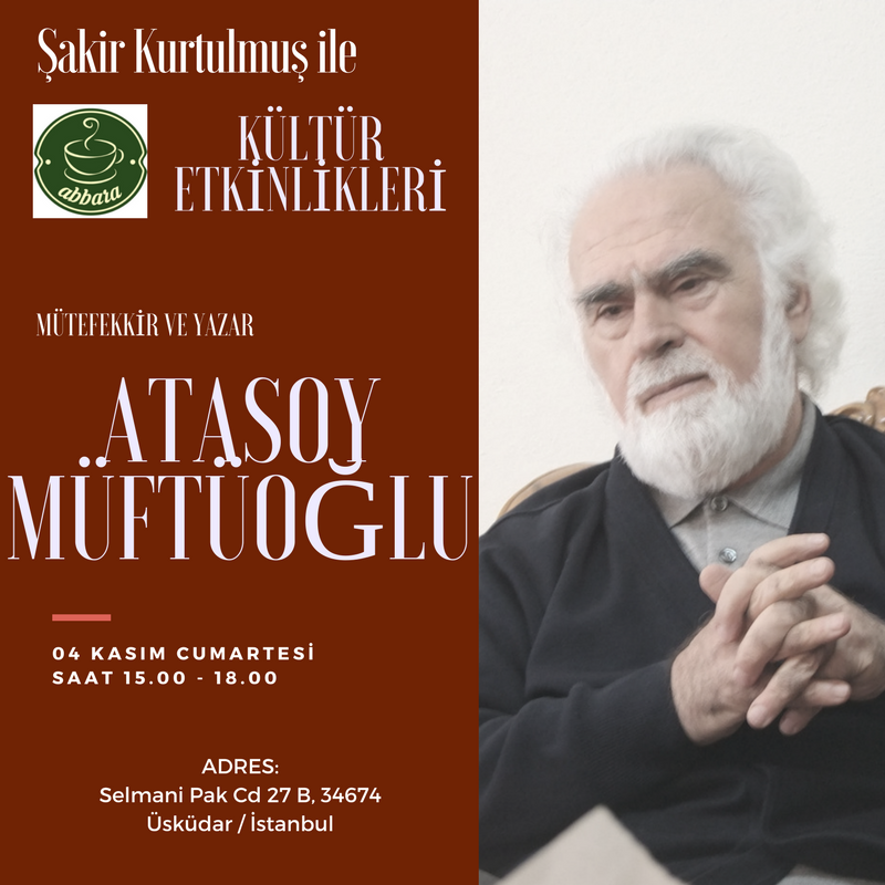Atasoy Müftüoğlu Abbara Kahve'de