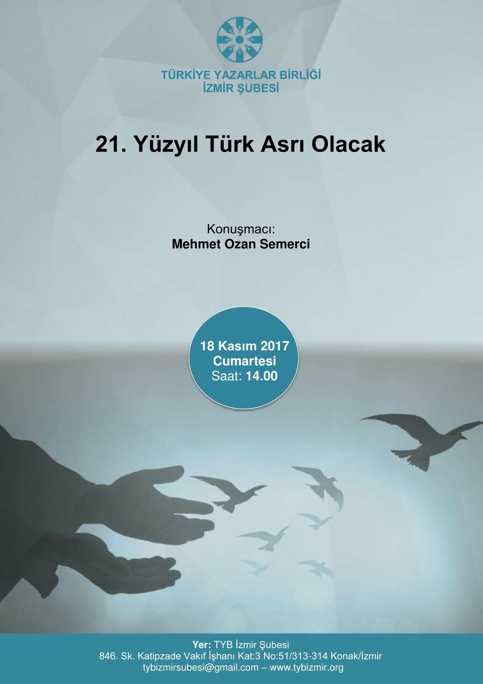 21. Yüzyıl Türk Asrı Olacak
