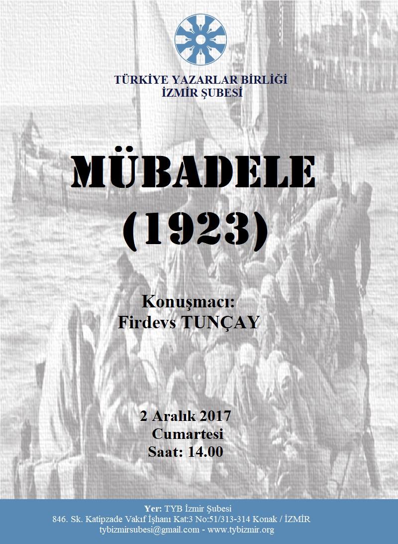 İzmir Şubesinde Firdevs Tuncay ile Mübadele-1923 Programı