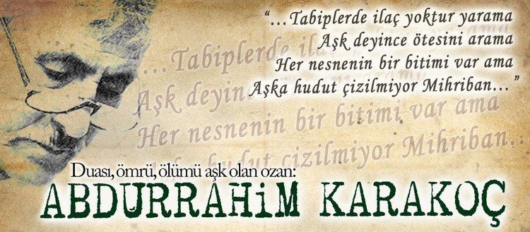 Allah'a kul bir ozan: Abdurrahim Karakoç