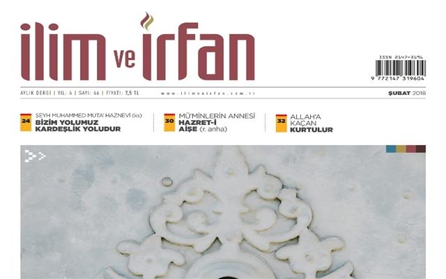 İlim ve İrfan Dergisinin Şubat Sayısı Çıktı