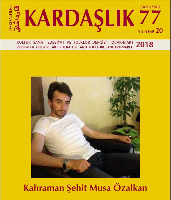 Kardaşlık Dergisi'nin 77. Sayısı Çıktı