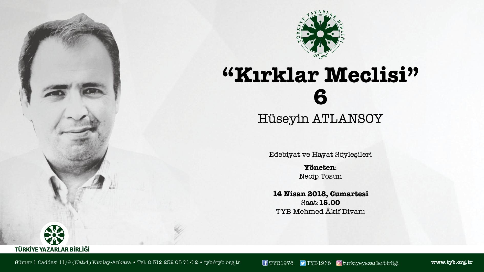 Şair Hüseyin Atlansoy, 40'lar Meclisi'nde konuşacak