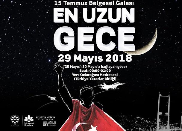En Uzun Gece TYB İstanbul'da 15 Temmuz Belgesel Galası