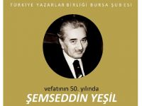 Şemseddin Yeşil Bursa'da anılacak