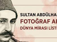 Sultan Abdülhamid'in fotoğraf arşivi dünya mirası listesinde