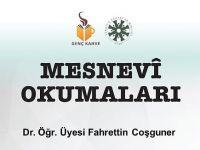 Dr. Öğr. Üyesi Fahrettin Coşguner ile Mesnevî Okumaları