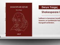 İzdiham'dan Yeni Kitap; Shakespeare Kitabı, Derya Yazgıç