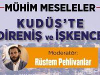 TYB İstanbul'da Kudüs Konuşulacak