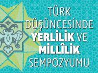 'Türk Düşüncesinde Yerlilik ve Millilik Sempozyumu' Kitabı Yayımladı