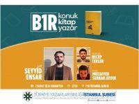 B1R Konuk-Kitap-Yazar Programı TYB İstanbul'da Başlıyor!