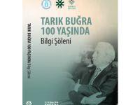 Tarık Buğra 100 Yaşında Bilgi Şöleni Kitabı Çıktı