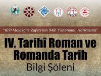 IV. Tarihî Roman ve Romanda Tarih Bilgi Şöleni