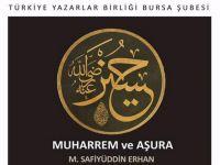 """Bursa'da """"Muharrem ve Aşura"""" programı düzenlenecek."""