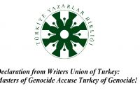 Declaration from Writers Union of Turkey: Masters of Genocide Accuse Turkey of Genocide!