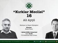 """Ali Ayçil """"Kırklar Meclisi""""ne Konuk Olacak"""