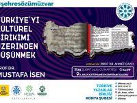 Türkiye'yi Kültürel Birikimi Üzerinden Düşünmek