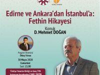 Edirne ve Ankara'dan İstanbul'a: Fethin Hikâyesi