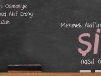 Mehmet Akif'ten edebiyat dersleri: Şiir nasıl olmalıdır?