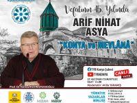 Arif Nihat Asya Konya'da anılacak