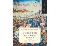 Nûreddin Mahmud Zengî Kitabı Çıktı