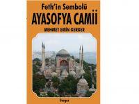 Feth'in Sembolü Ayasofya Camii