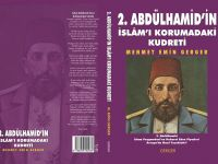 2. Abdülhamid'in İslâm'ı Korumadaki Kudreti