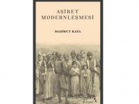 Aşiret Modernleşmesi kitabı çıktı