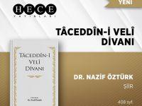 """""""Taceddin - i Veli Divanı"""" Kitabı Çıktı"""