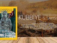 Kübbiye Dergisi'nin 5. Sayısı Çıktı