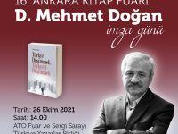 D. Mehmet Doğan Ankara Kitap Fuarı'nda kitaplarını imzalayacak