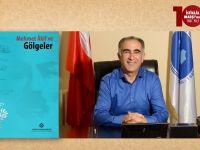 Prof. Dr. Zeki Taştan: Âkif'in Gölgeler'de Yükselen Feryadı!